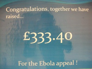 Money raised by students for the Ebola appeal!
